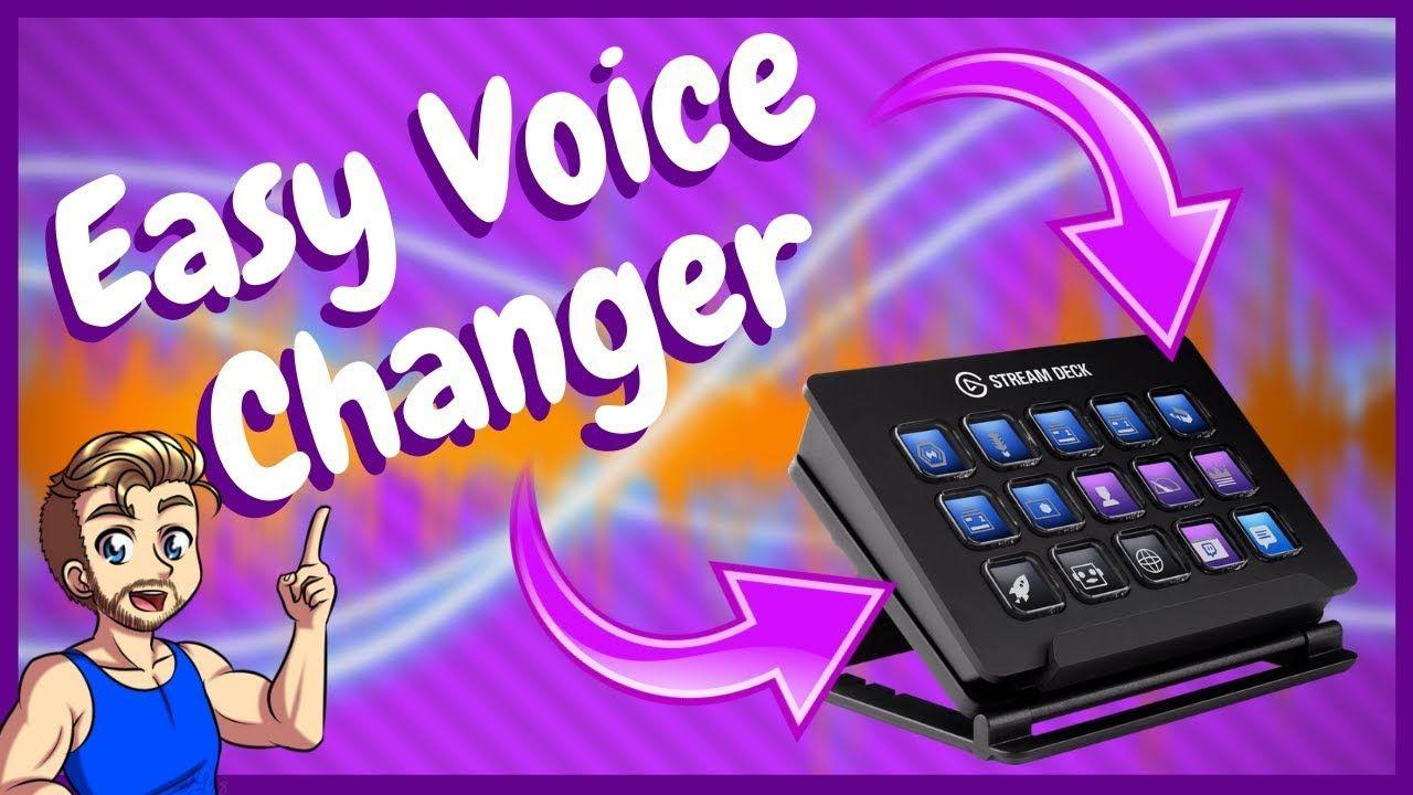 Easy Voice Changer For Streaming Elgato Stream Deck