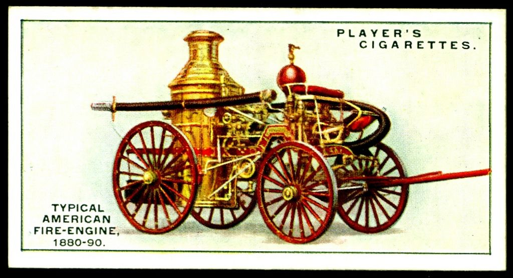 """Player's Cigarettes """"Firefighting Appliances"""" (series of 50, 1930) No19 Typical American Fire Engine 1880-90"""