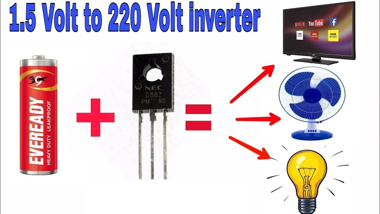 How To Make 1 5v Battery To 220v Ac Inverter Electronics Projects Electronic Circuit Projects Battery