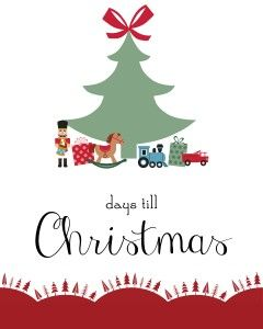 Only 17 Days Till Christmas! - A Free Printable | Days ...