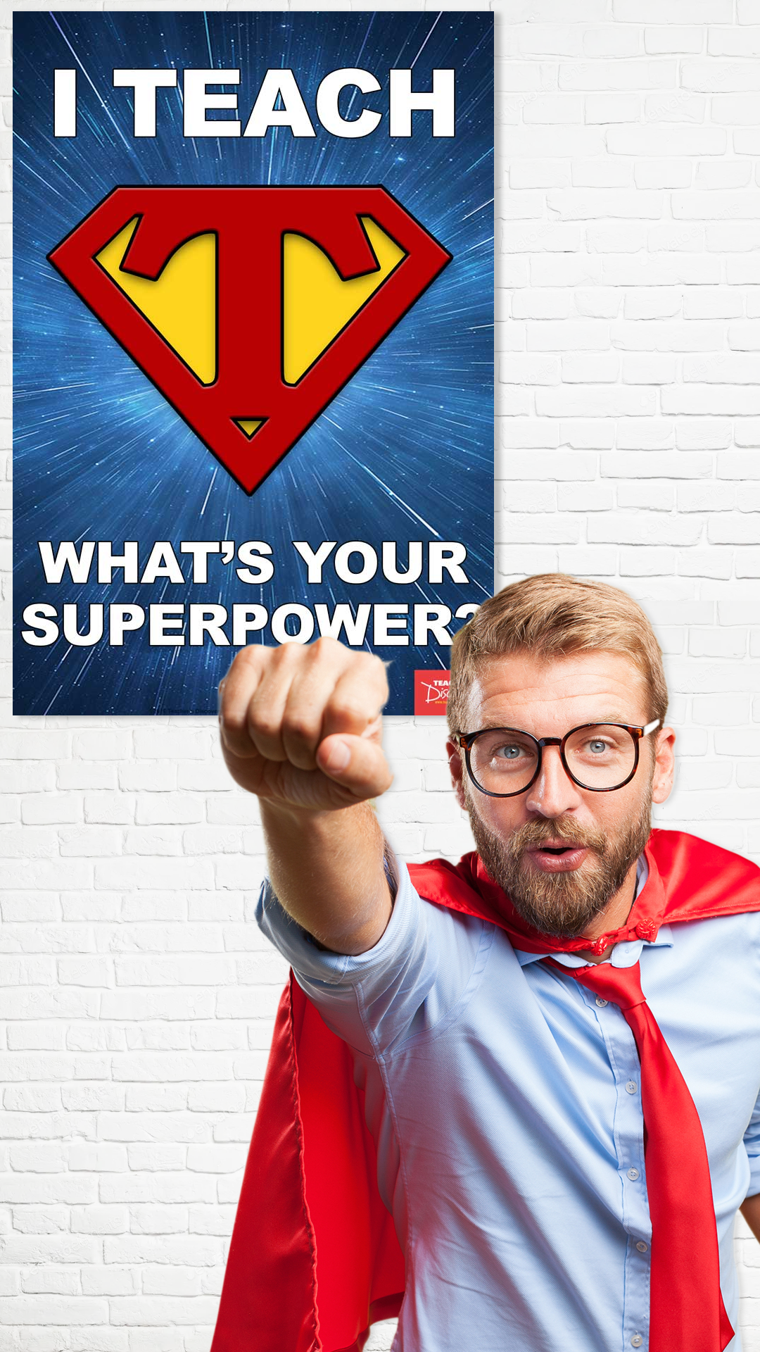 I Teach What S Your Superpower Mini Poster In