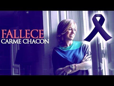 ÚLTIMA HORA | Muere la socialista Carme Chacón | Qué en paz descanse 197...