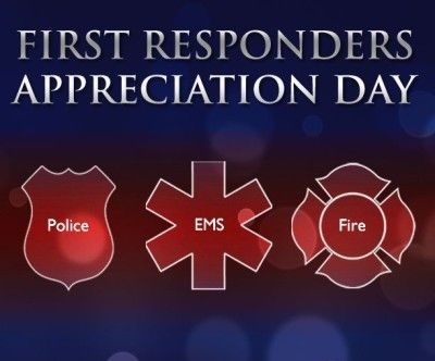 It's Not A National Day (yet) But Our First Responders Deserve It