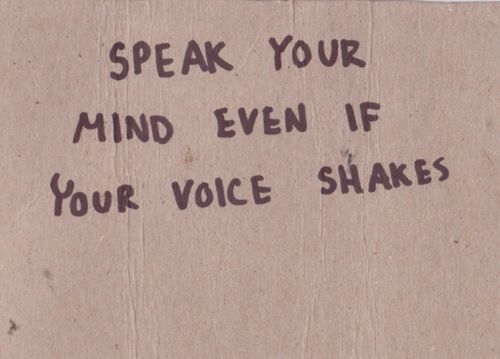 Speak up for what's right...