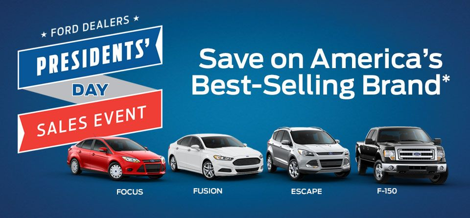 Ford Presidents Day Sale Begins Today Thousands Of Savings Avail