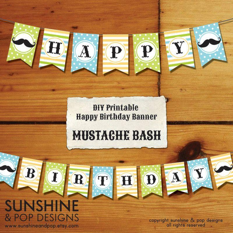 Mustache DIY Party Printable Happy Birthday Banner - Little Man ...