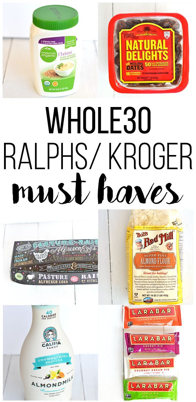 c676b052eddc This list is packed with everything you need from Ralphs/ Kroger for your  Whole30!