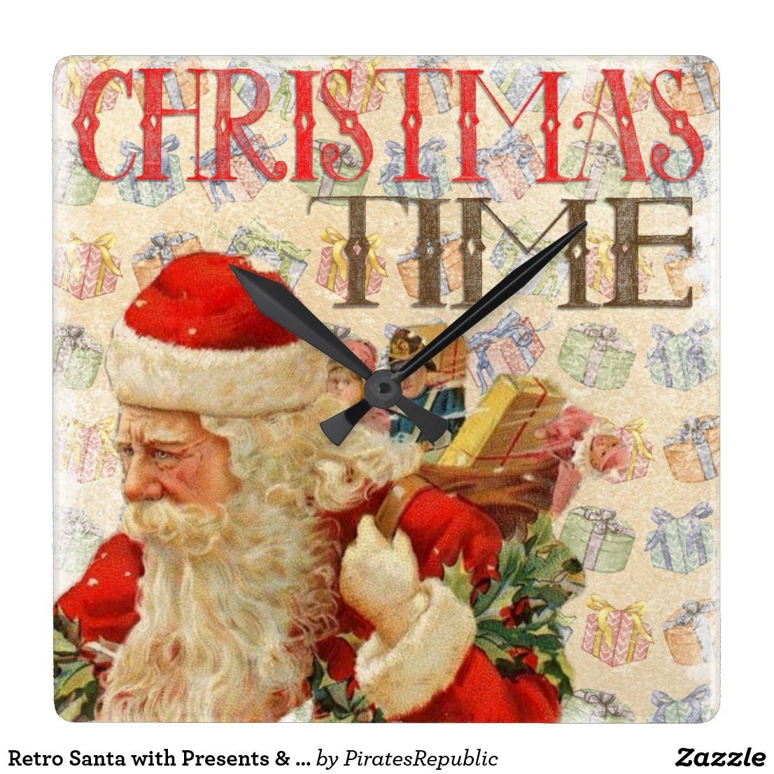 Retro Santa With Presents Christmas Time Square Wall Clock Zazzle Com Christmas Time Retro Christmas Square Wall Clock