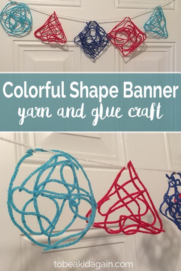 Yarn Shape Banner Fine Motor And Sensory Craft To Be A Kid Again Sensory Crafts Arts And Crafts For Teens Arts And Crafts Interiors