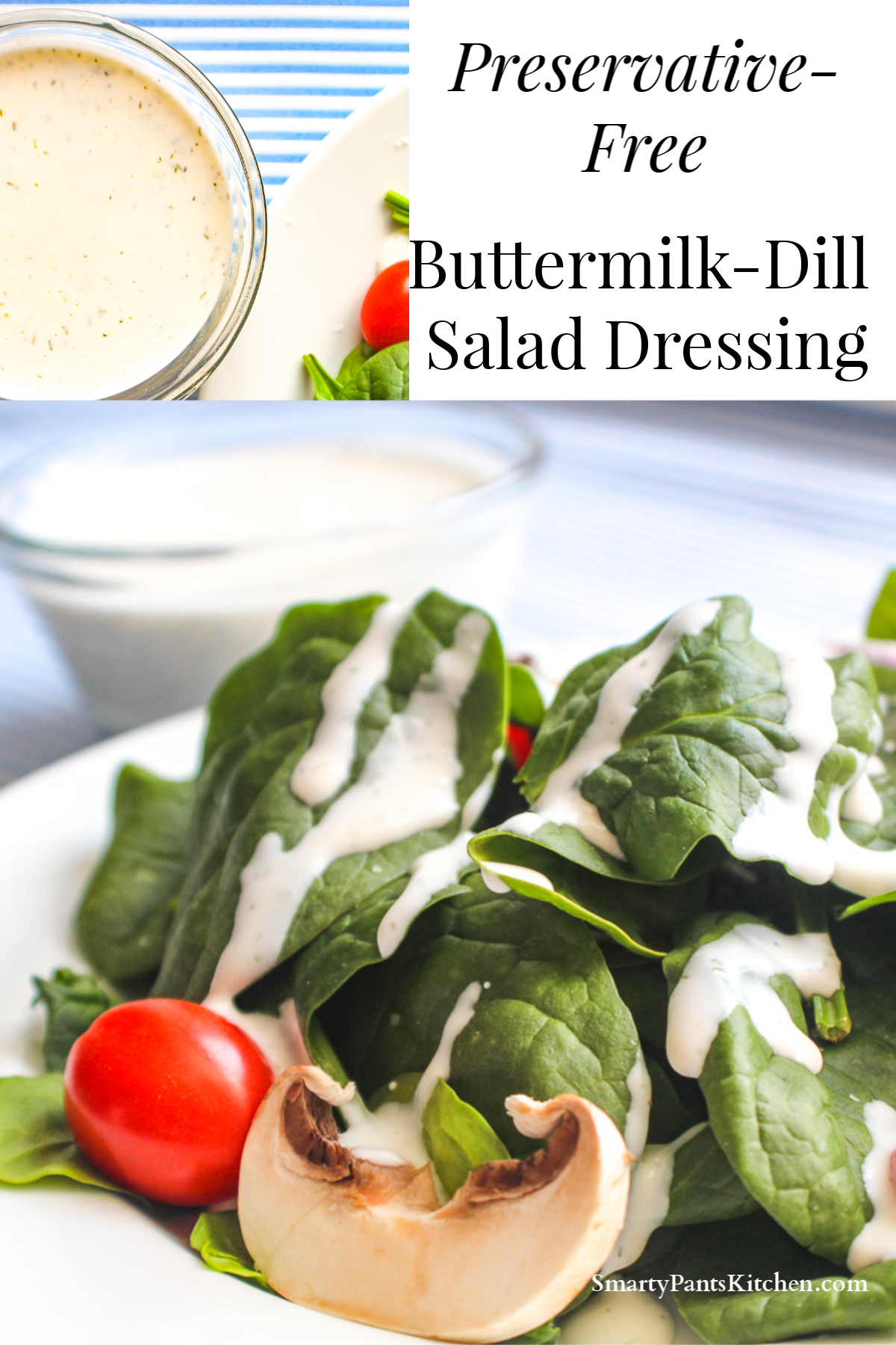 Buttermilk Dill Dressing Recipe In 2020 Salad Dressing Recipes Healthy Condiment Recipes Homemade Salads