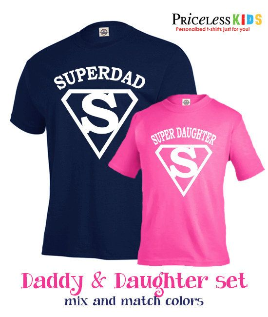 e57e586f Matching Father and daughter t shirt set Super by PricelessKids Father  Daughter Shirts, Father Son