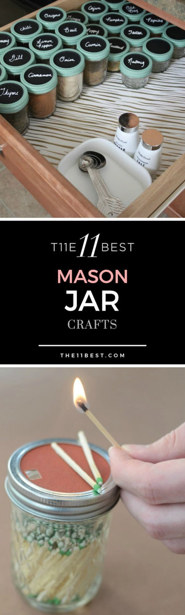 11 Best Mason Jar Crafts Do you love DIY crafts and projects? You'll want to try some of these fun mason jar crafts. Some of them can even be given out as gifts!Do you love DIY crafts and projects? You'll want to try some of these fun mason jar crafts. Some of them can even be given out as gifts!