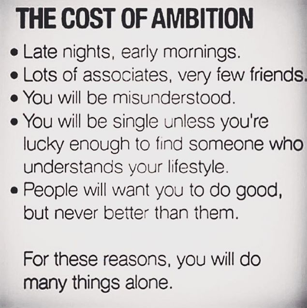 Ambition Quotes | The Cost Of Ambition Think Intj Pinterest Ambition Quotes