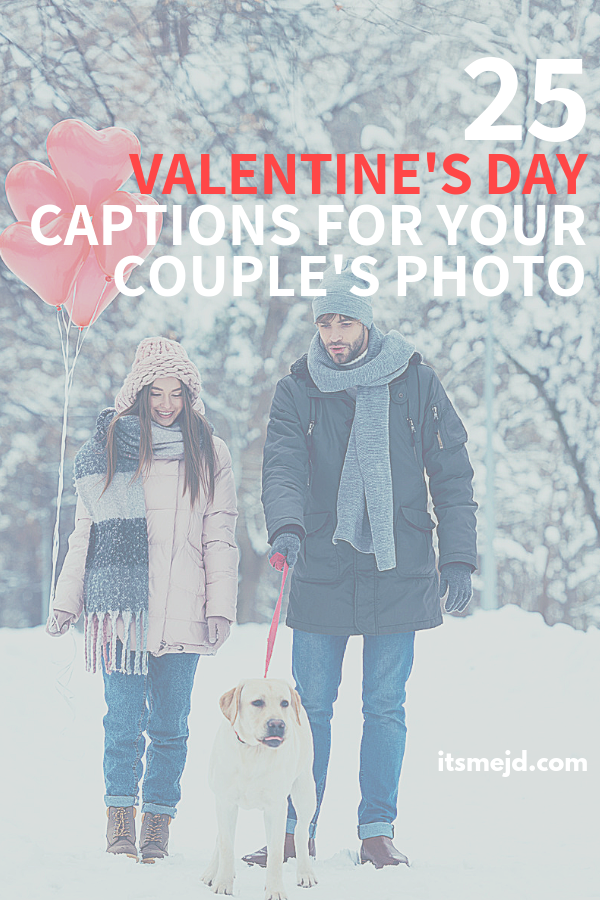 25 Cute Valentine's Day Captions For Couples' Photos ...