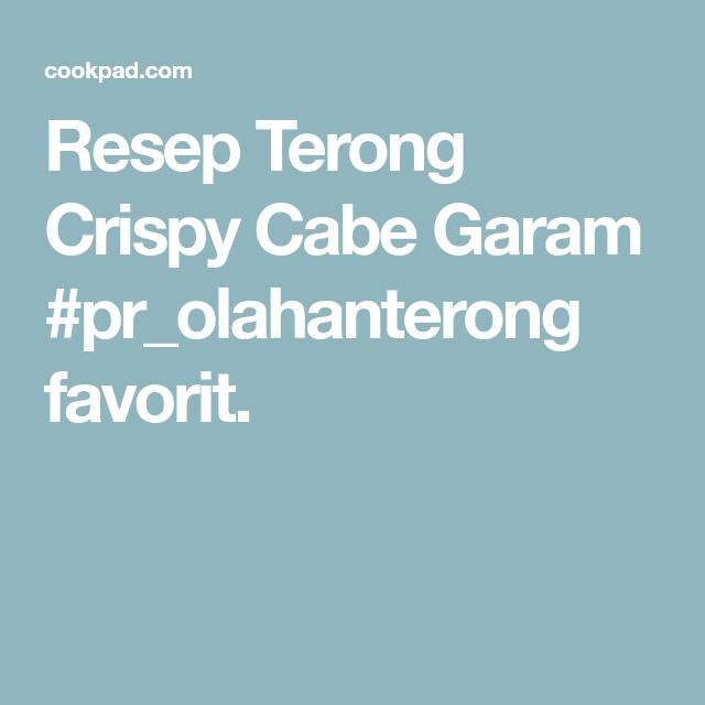 Resep Terong Crispy Cabe Garam Pr Olahanterong Oleh Fitri Sasmaya Resep Resep Terong Terong Resep