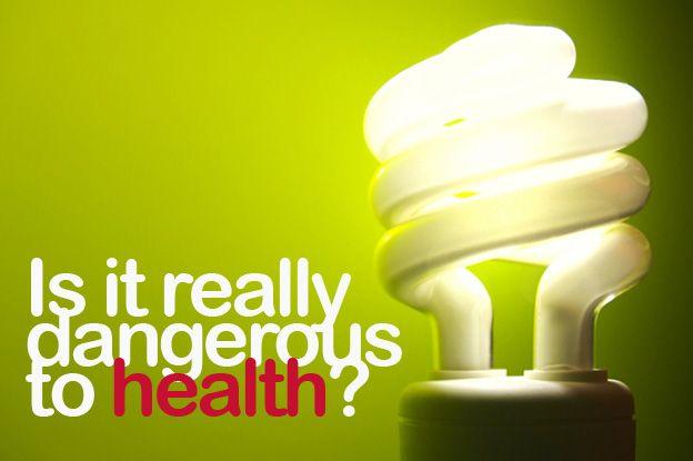 8 Aspects Of Potentially Health Dangerous Compact Fluorescent Light Cfl Bulbs Cfl Bulbs Cfl Thomas Edison Light Bulb