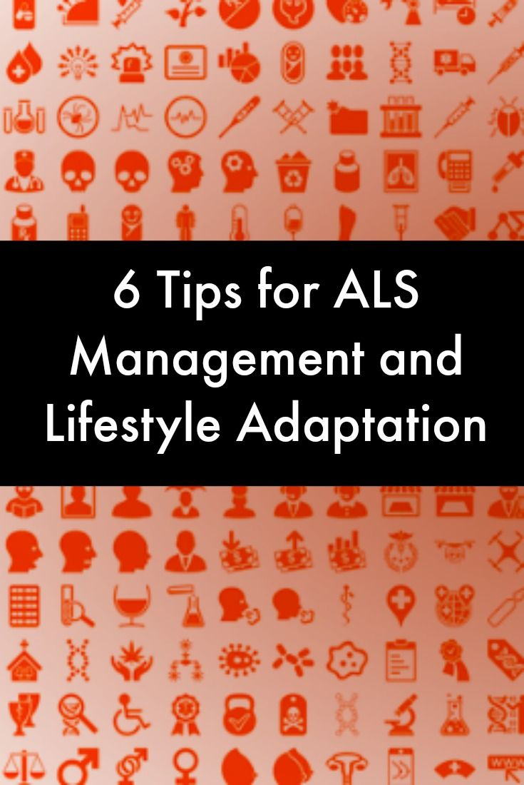 6 Tips for ALS Management and Lifestyle Adaptation | ALS ...