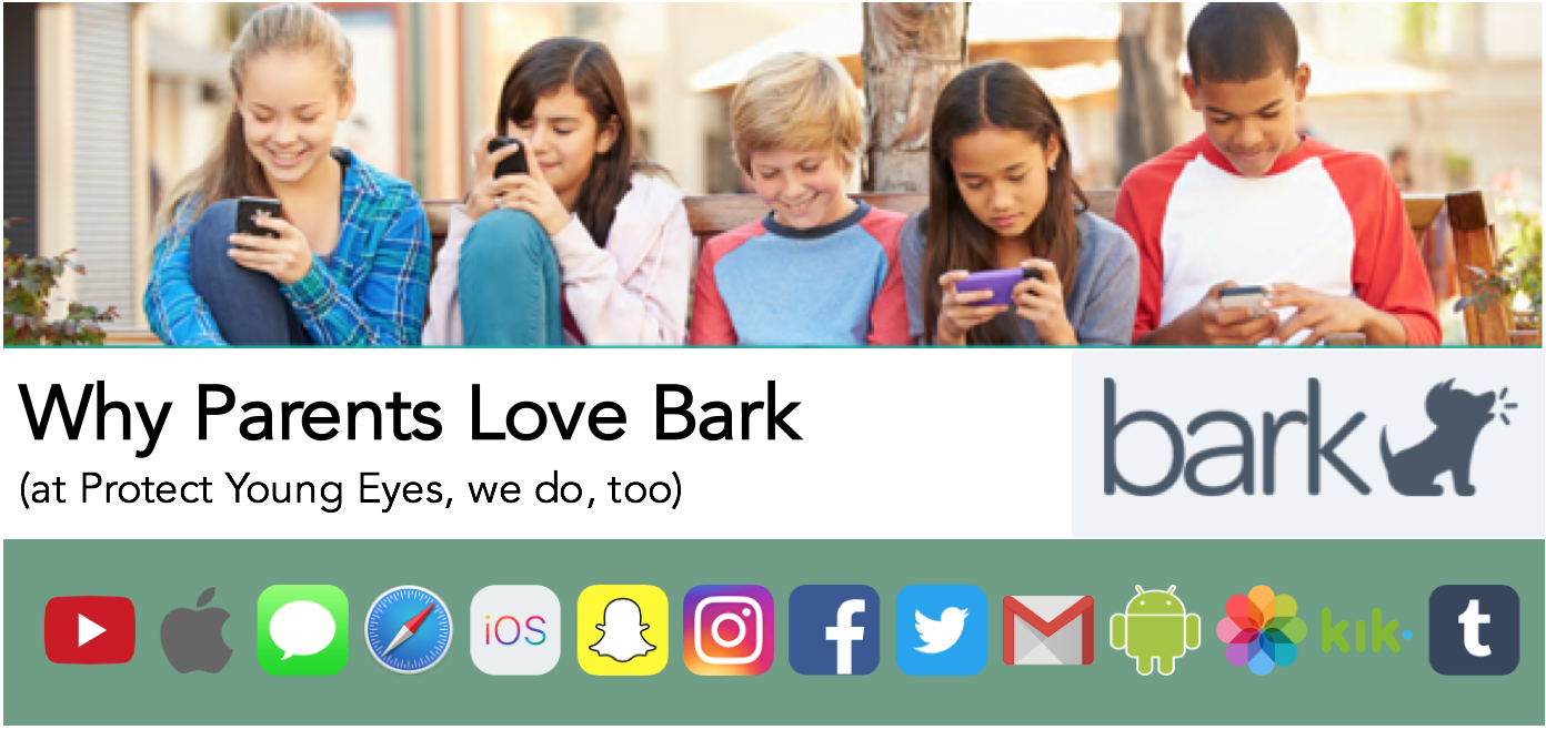 Parents Love BARK Parental Controls - Protect Young Eyes
