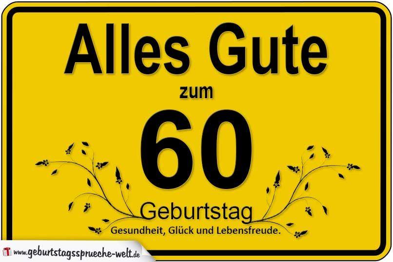 60 Geburtstag Geburtstagsspruche Welt Geburtstagsbilder
