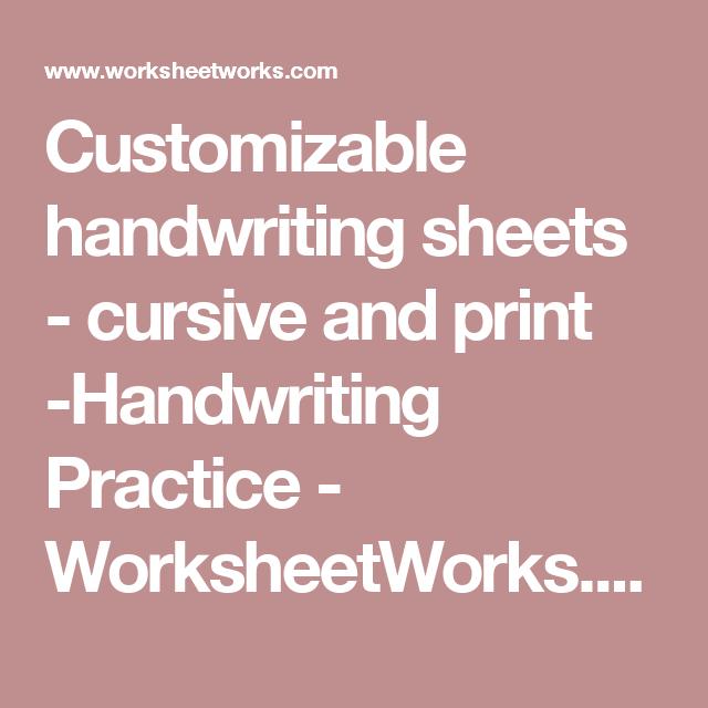 customizable handwriting sheets cursive and print handwriting practice. Black Bedroom Furniture Sets. Home Design Ideas