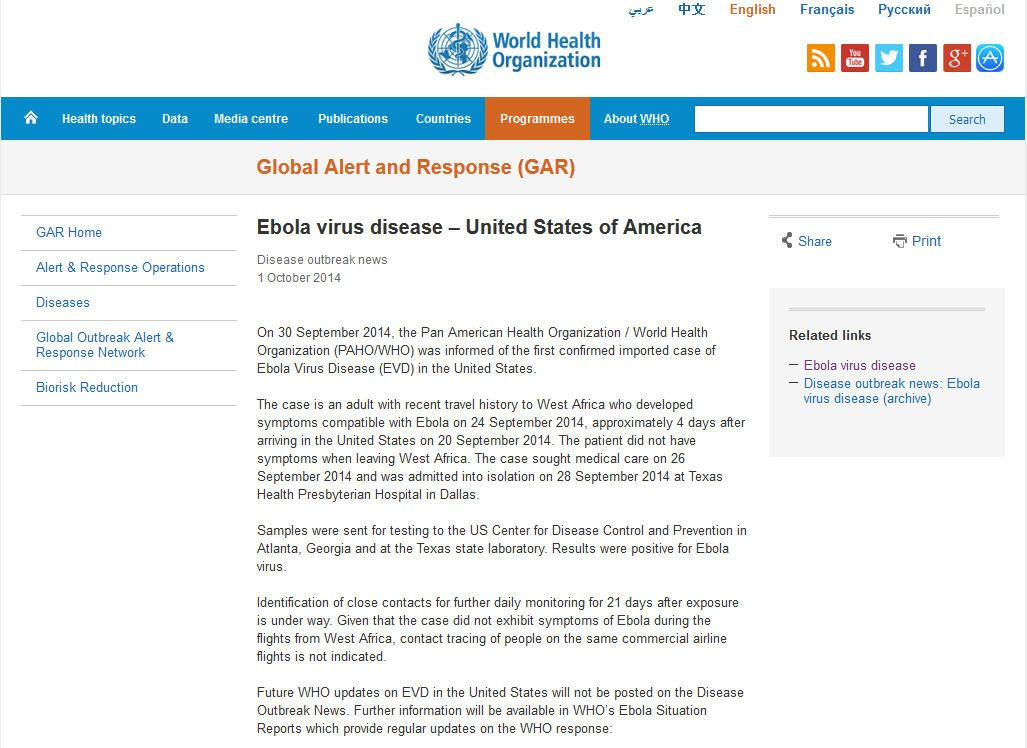 On 30 September 2014, the Pan American Health Organization / World Health Organization (PAHO/WHO) was informed of the first confirmed imported case of Ebola Virus Disease (EVD) in the United States. Collected by NLM on October 24, 2014 from http:/www.who.int/csr/don/01-october-2014-ebola/en/