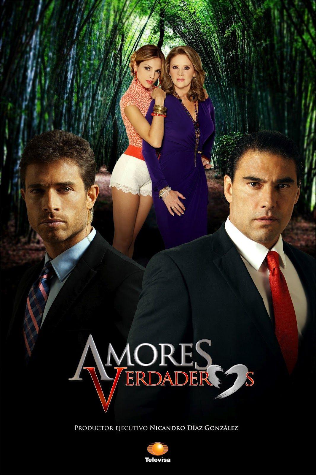 Amores Verdaderos Mexico 2012 Erika Buenfil Eduardo Yáñez Sebastián Rulli Eiza González Spanish Movies Telenovelas David Zepeda
