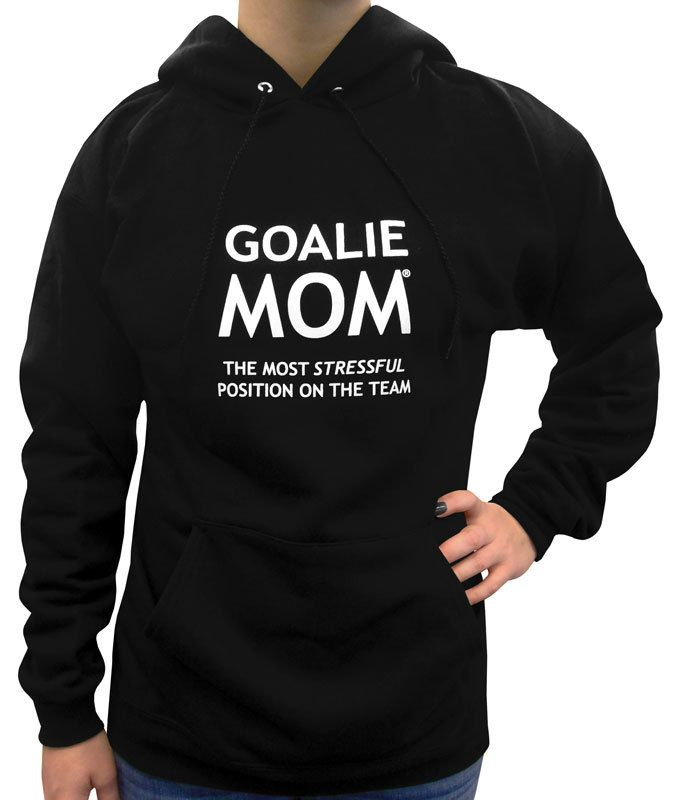 31aa9f7b Goalie Mom® Women's Hoodie. Hockey goalies, soccer goalies, lacrosse goalies-these  athletes all need support from their goalie mom!