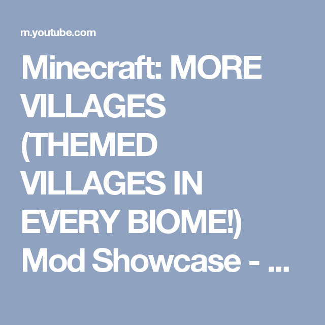 Minecraft: MORE VILLAGES (THEMED VILLAGES IN EVERY BIOME!) Mod Showcase - YouTube
