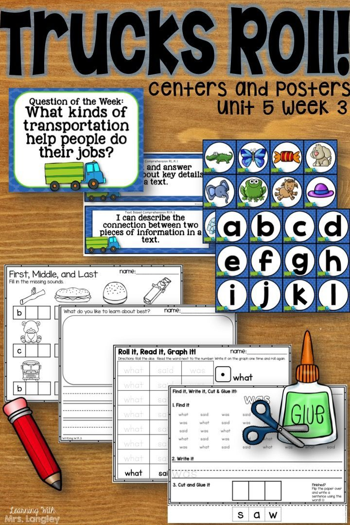 Trucks Roll! KINDERGARTEN Unit 5 Week 3   TpT Language Arts Lessons ...