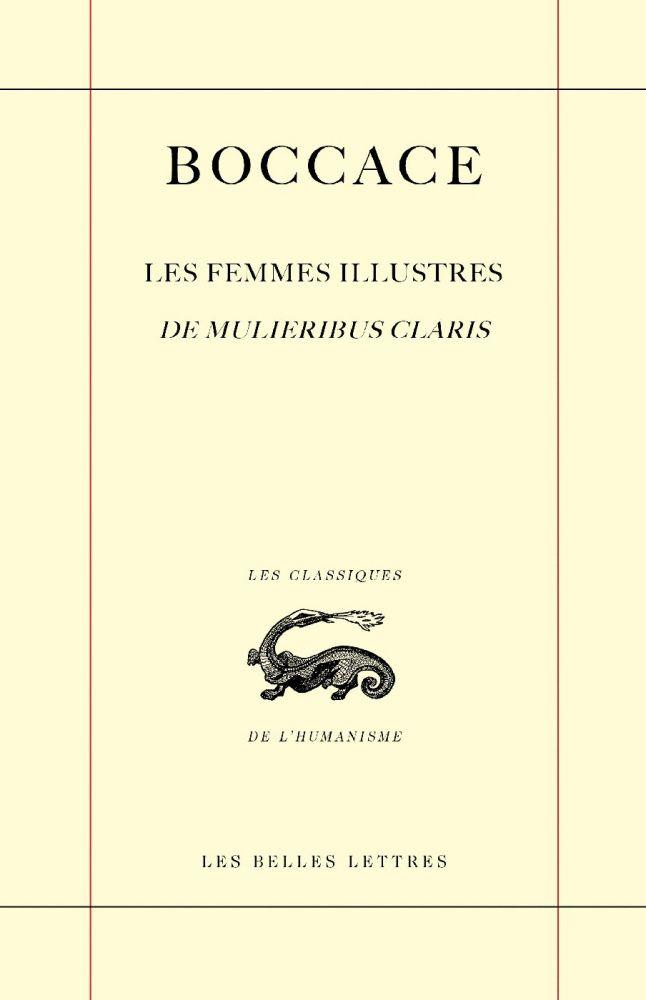 Les Femmes illustres / De Mulieribus claris
