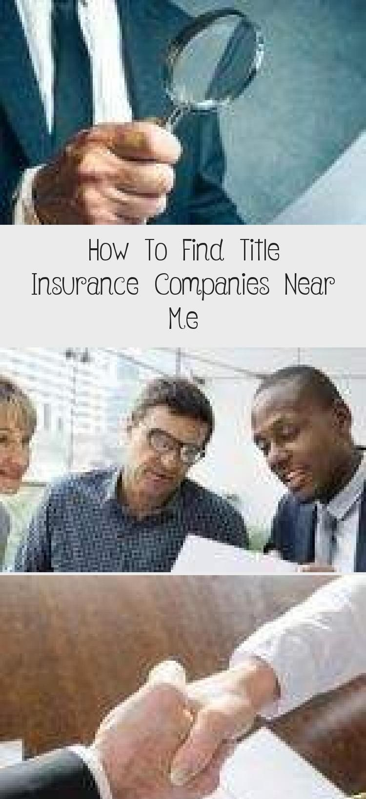 How To Find Title Insurance Companies Near Me In 2020 Title