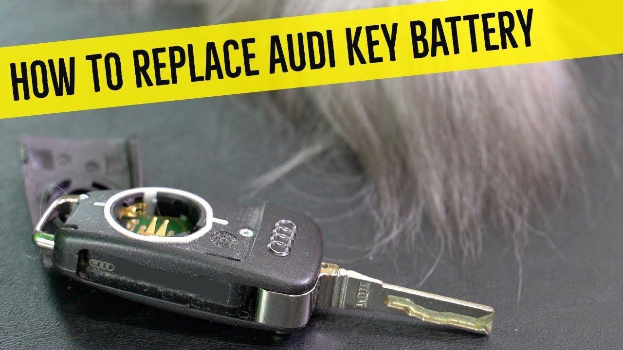How to Replace Audi Key Battery Audi, Key