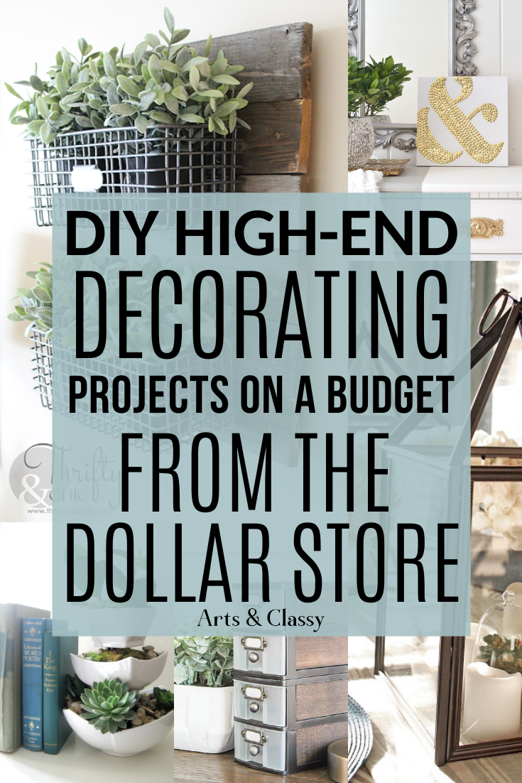 DIY Dollar Store Hacks & Projects | Arts and Classy