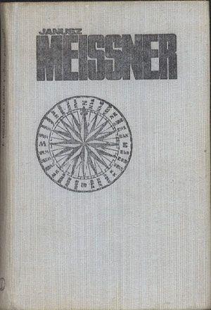 """Sześciu z """"Daru Pomorza"""", Janusz Meissner, Literackie, 1978, http://www.antykwariat.nepo.pl/szesciu-z-daru-pomorza-janusz-meissner-p-13157.html"""