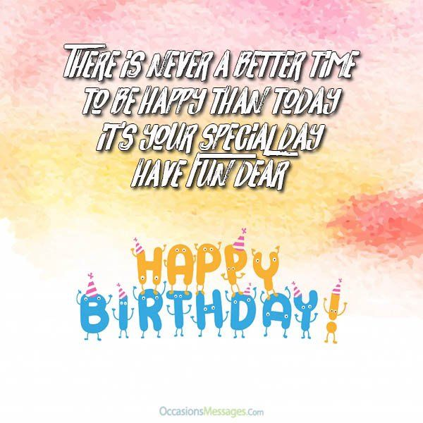 Happy Birthday Wishes Pick One Of These Beautiful Messages And Send To The Person You Love With Lots