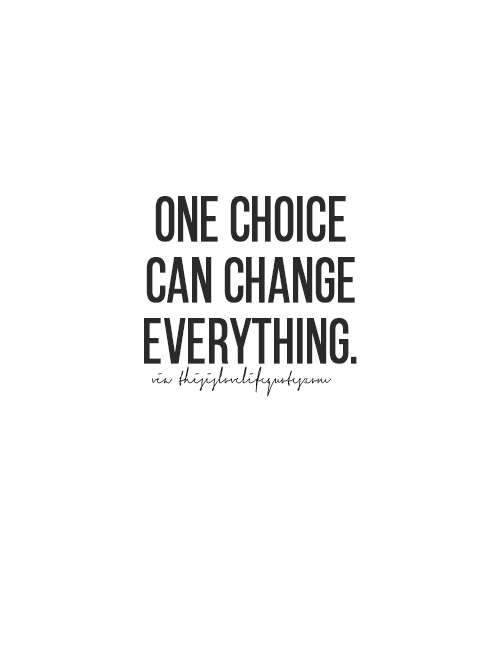 Pinterest Mazlyons More Quotes Love Quotes Life Quotes Live Life Quote Moving On Quotes Awesome Life Quotes V Choices Quotes True Quotes Life Quotes