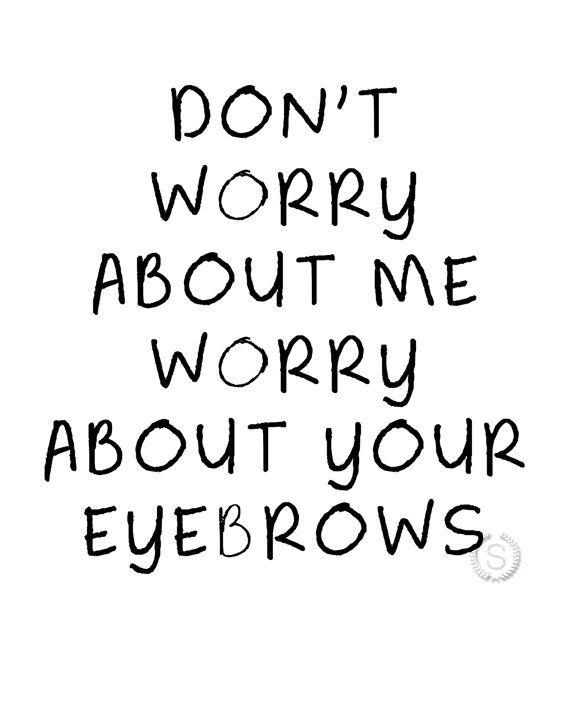 Eyebrow Prints Eyebrow Sign Makeup Room Decor Don T Etsy In 2020 Inside Jokes Makeup Room Makeup Room Decor