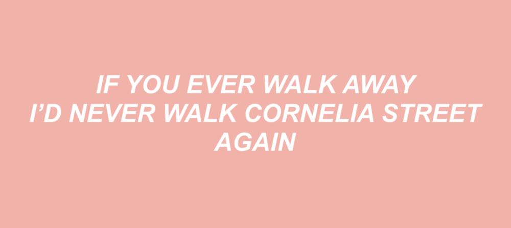 Cornelia Street Taylor Swift Lyrics Taylor Swift Songs Taylor Lyrics