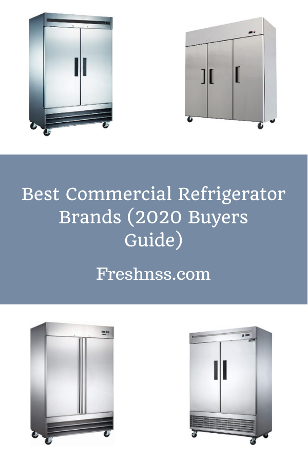 9 Best Commercial Refrigerator Brands (2020 Buyers Guide