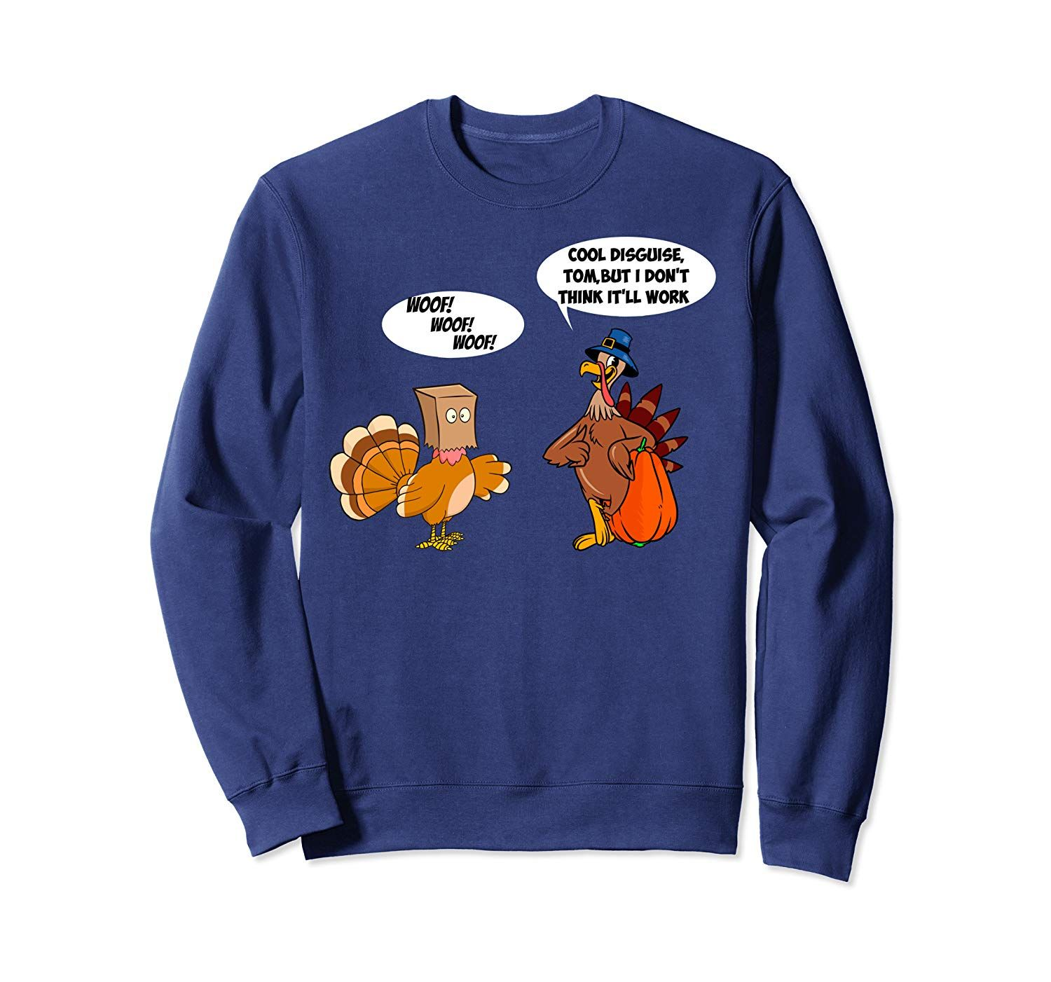 Funny Joke Turkey Happy Thanksgiving Day Thankful Hello Fall Sweatshirt #hellofall