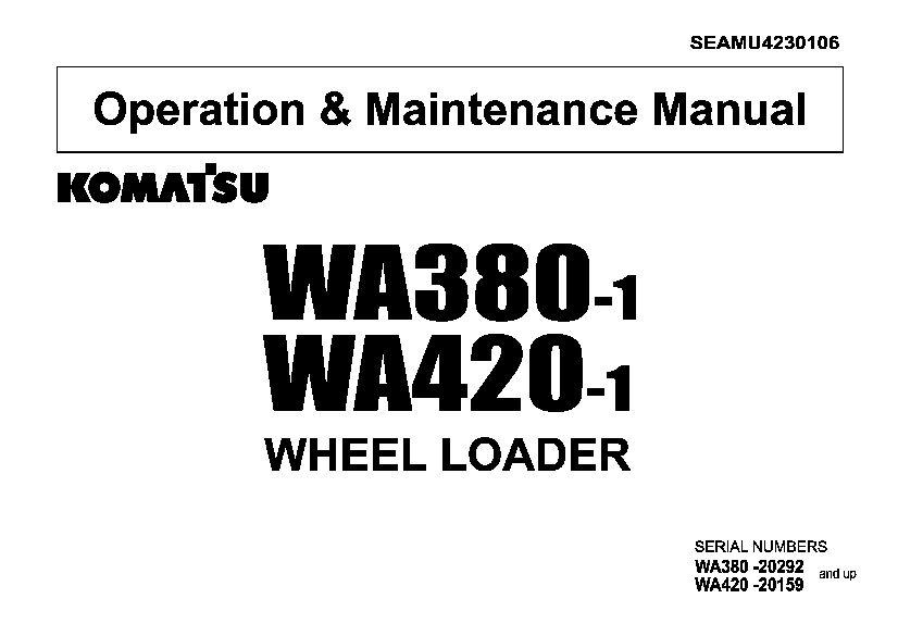 Komatsu Wa380 1 Wa420 1 Wheel Loader Operation And Maintenance Manual Pdf Download Operation And Maintenance Komatsu Repair Manuals