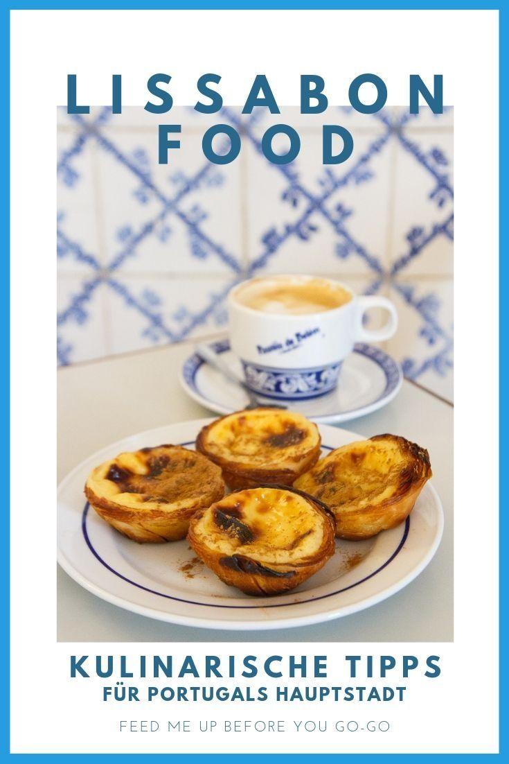 Essen und trinken in Lissabon: eine kulinarische Entdeckungstour durch Portugals Hauptstadt