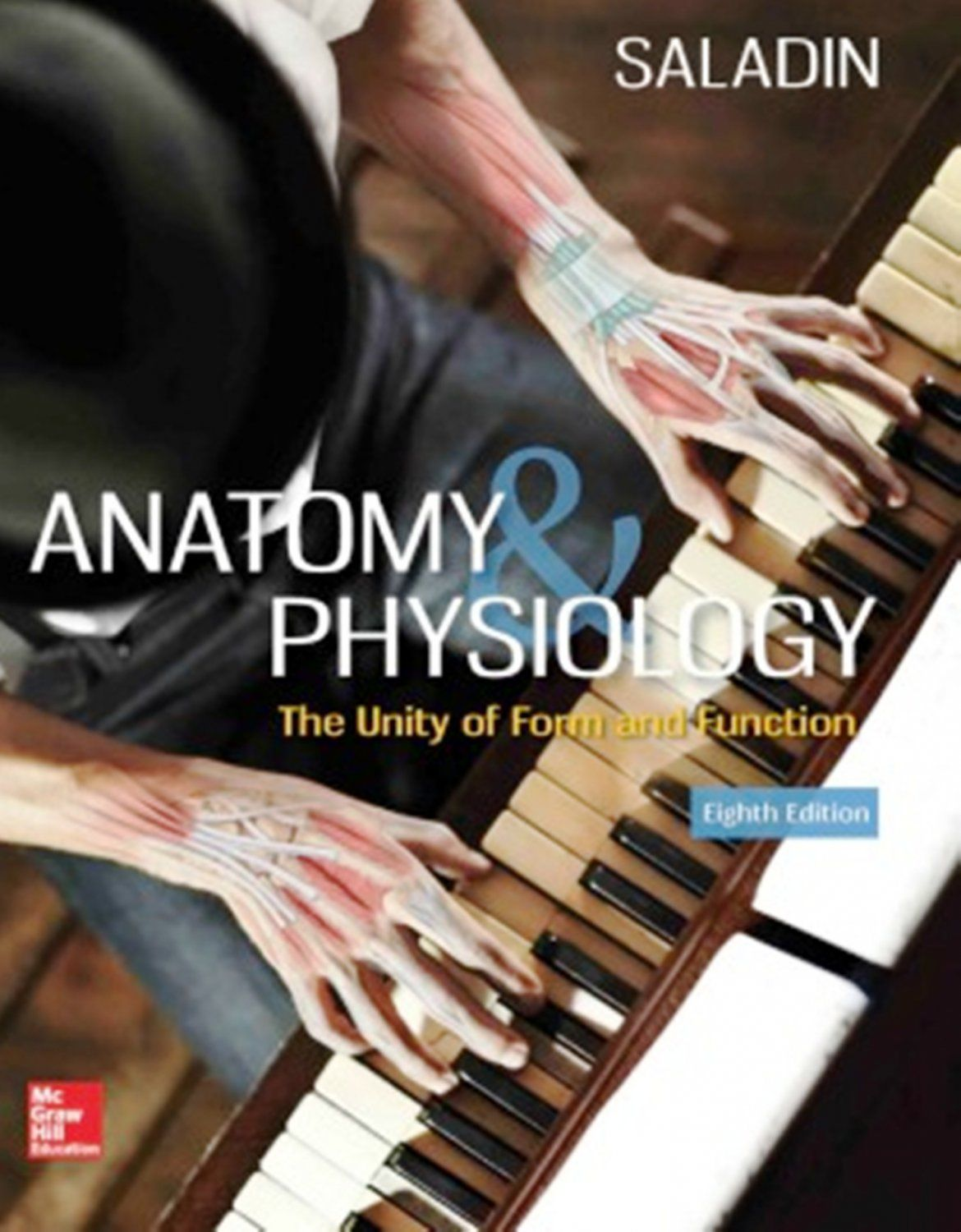 Anatomy+&+Physiology:+The+Unity+of+Form+and+Function+8th+edition+by+ ...