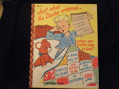 """Just What the Doctor Ordered - When You """"Hafta"""" Stay in Bed HC 1954"""