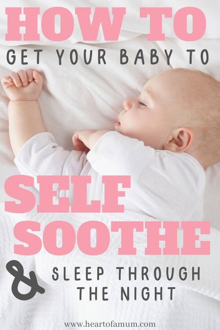 How Can I Get My Baby To Self Soothe