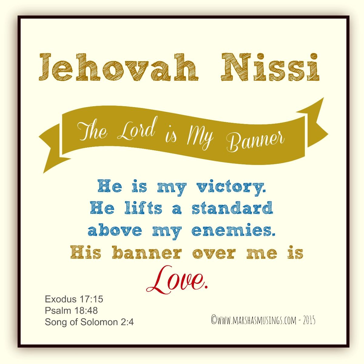 Jehovah Nissi - The Lord is My Banner | In Christ Alone | Attributes