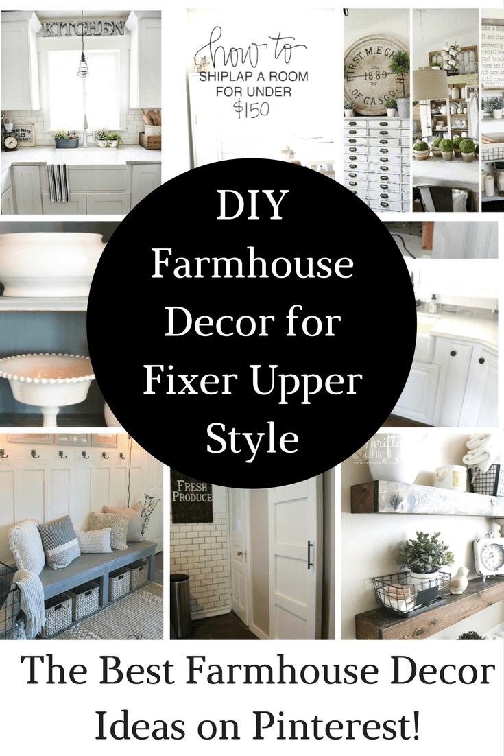 Diy Farmhouse Decor Projects For Fixer Upper Style Diy Farmhouse Decor Farmhouse Decor Farmhouse Diy