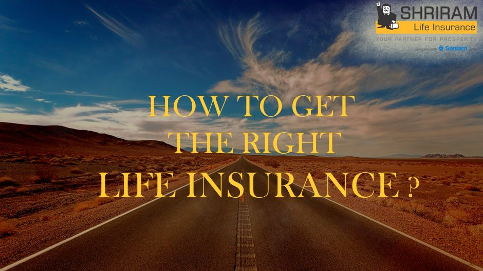Do you want to get the right life insurance click to know