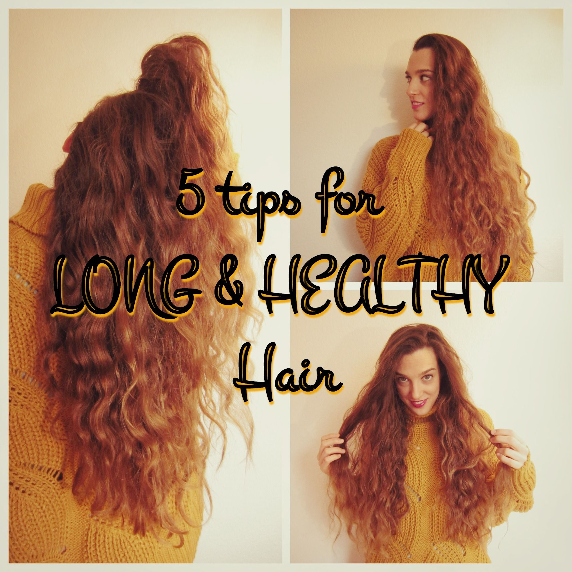 Natural Beauty 5 tips for long & healthy hair Healthy