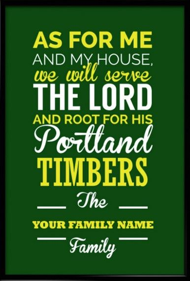 Portland Timbers Christian Family Wall Print - Customizable Family Name on Design - Perfect Family Gift. Take a look at our Etsy store, choose your favourite item and use FATHERSDAY15 coupon code for Free shipping within US!